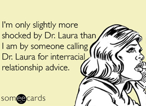 DR-LAURA-SOMEECARDS-large300